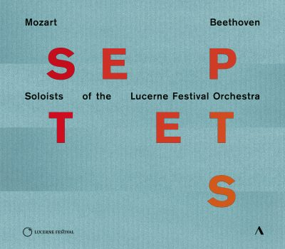 Mozart / Beethoven: Septets – Soloists of the Lucerne Festival Orchestra   ACCENTUS Music